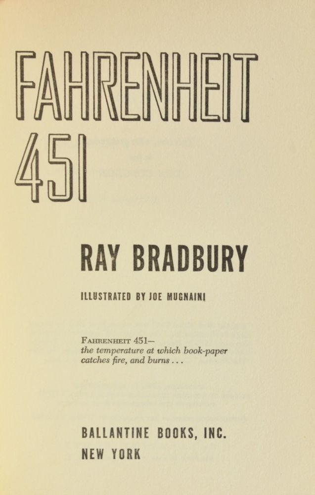literary analysis of the novel fahrenheit 451 by ray bradbury In the spring of 1950, while living with his family in a humble home in venice, california, bradbury began writing what was to become fahrenheit 451 on pay-by-the-hour typewriters in the university of california at los angeles library basement.