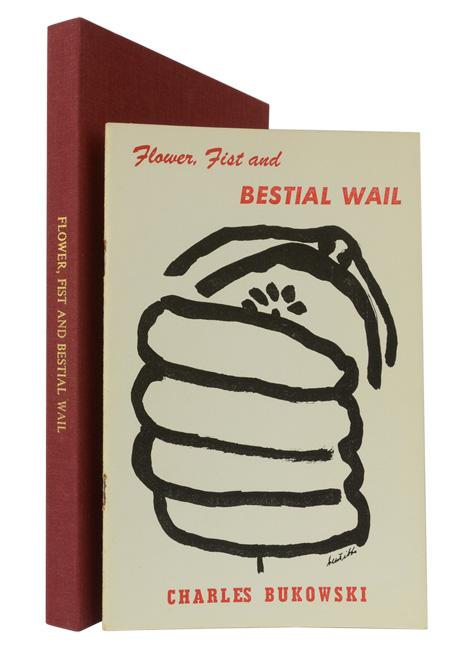 "FLOWER, FIST AND BESTIAL WAIL (""Author's edition""). Charles Bukowski."