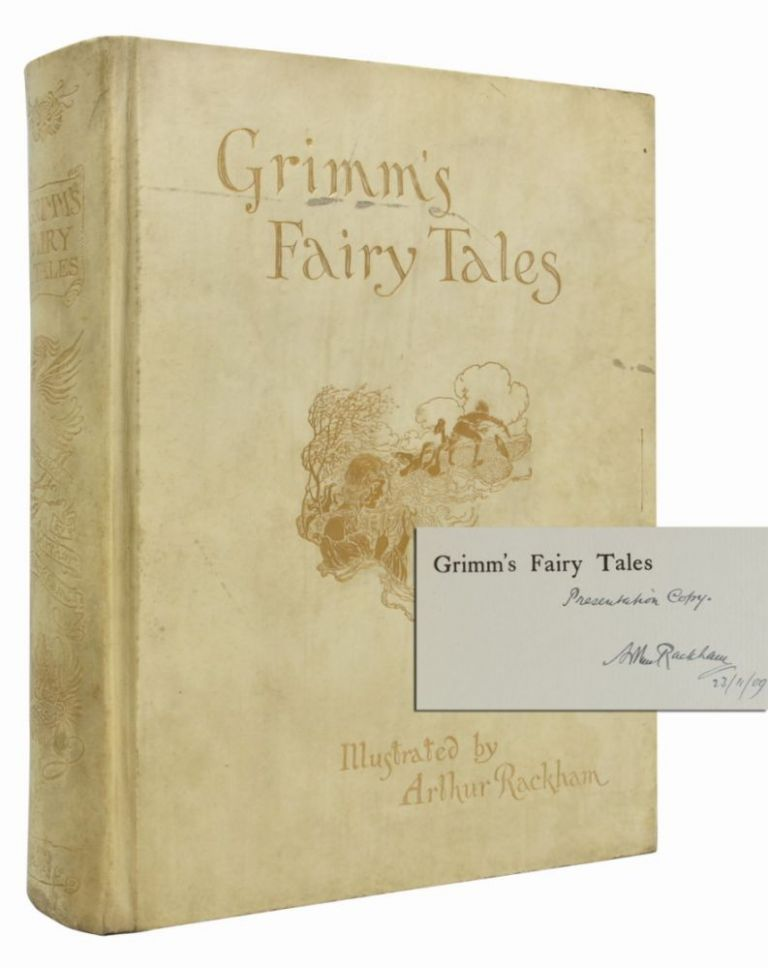 The Fairy Tales of the Brothers Grimm (Presentation Copy with Signed Letter). Arthur Rackham, The Brothers Grimm.
