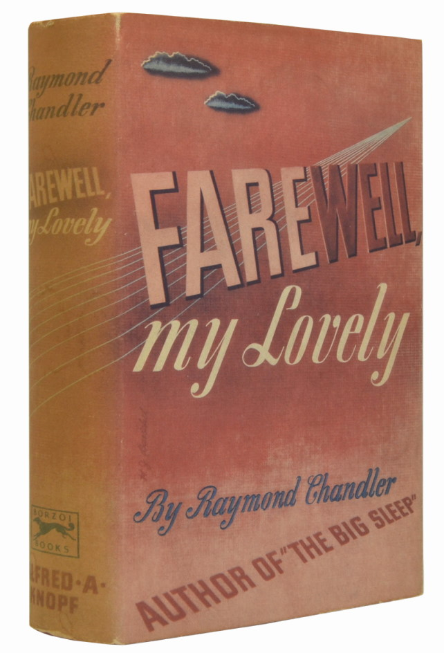 Farewell, My Lovely. Raymond Chandler.