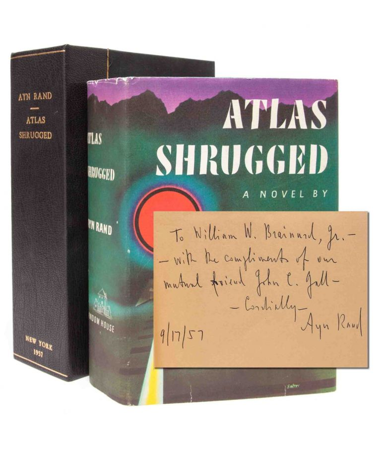 Atlas Shrugged (Presentation copy). Ayn Rand.