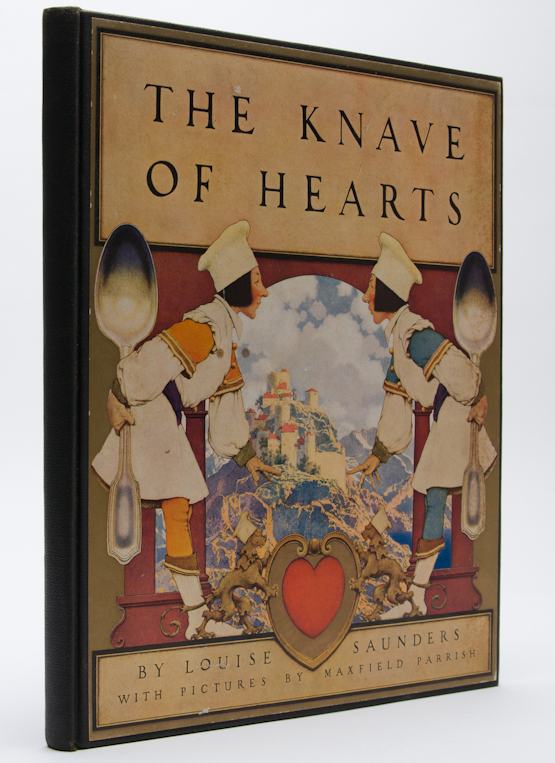 The Knave of Hearts. Louise Saunders, Maxfield Parrish.