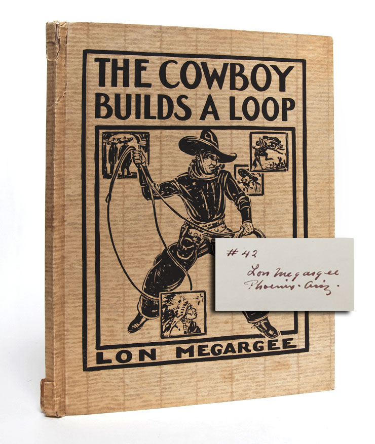 The Cowboy Builds a Loop (Signed)