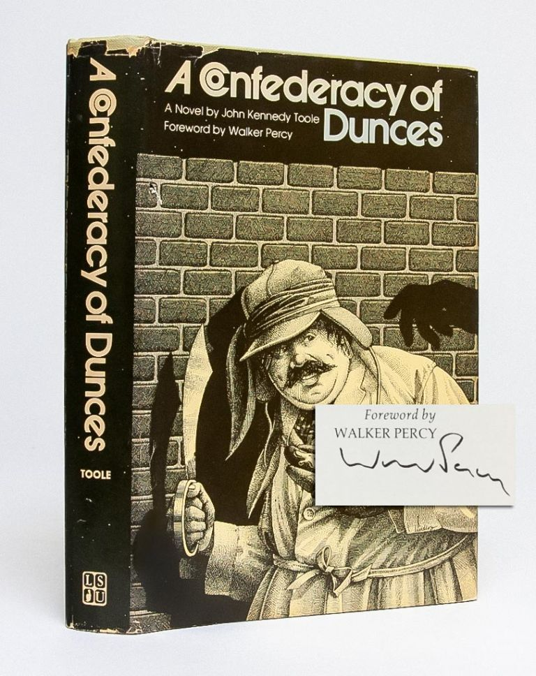 A Confederacy of Dunces (Signed by Percy). John Kennedy Toole.