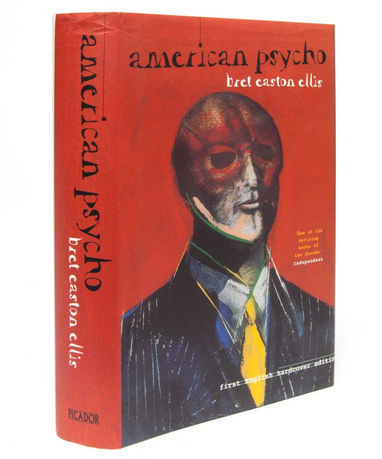 American Psycho. Bret Easton Ellis.