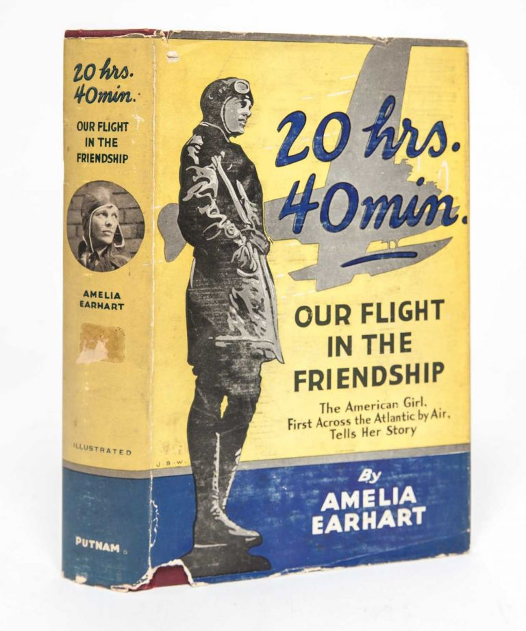 20 hrs. 40 min.: Our Flight in the Friendship. Amelia Earhart.