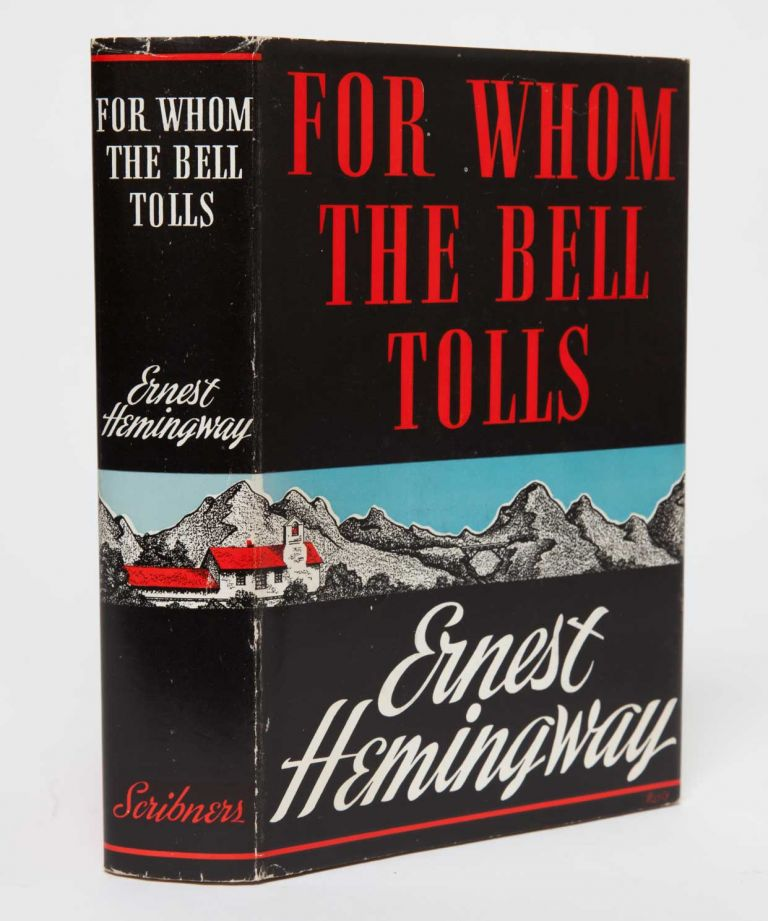 For Whom the Bell Tolls. Ernest Hemingway.