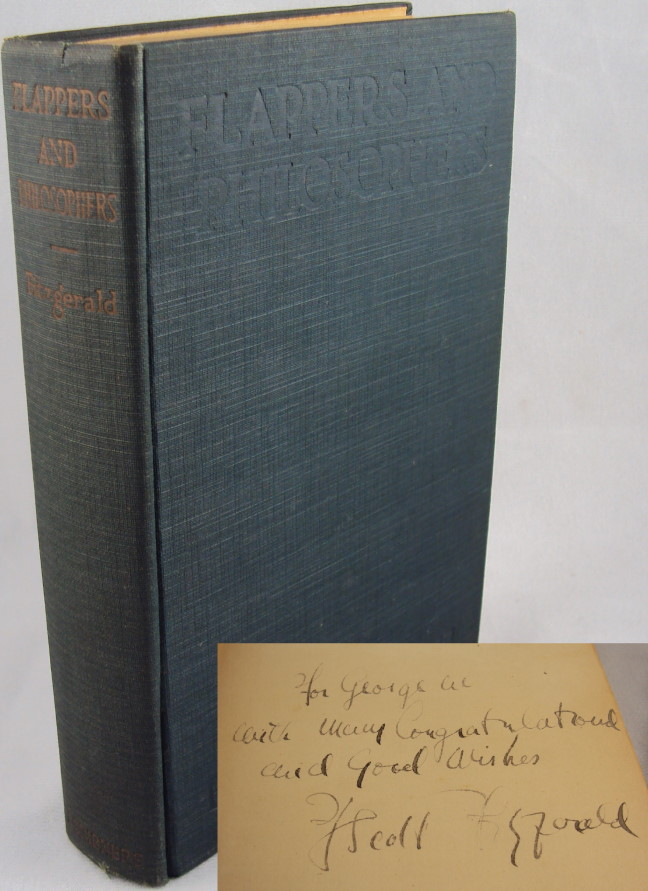 FLAPPERS AND PHILOSOPHERS (INSCRIBED FIRST EDITION). F. Scott Fitzgerald.