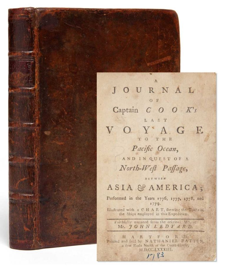 Journal of Captain Cook's Last Voyage to the Pacific Ocean, and in Quest of a North-West Passage, between Asia & American; Performed in the Years 1776, 1777, 1778, and 1779. Illustrated with a Chart, shewing the Tracts of the Ships employed in this Expedition. Faithfully narrated from the original MS. of Mr. John Ledyard.