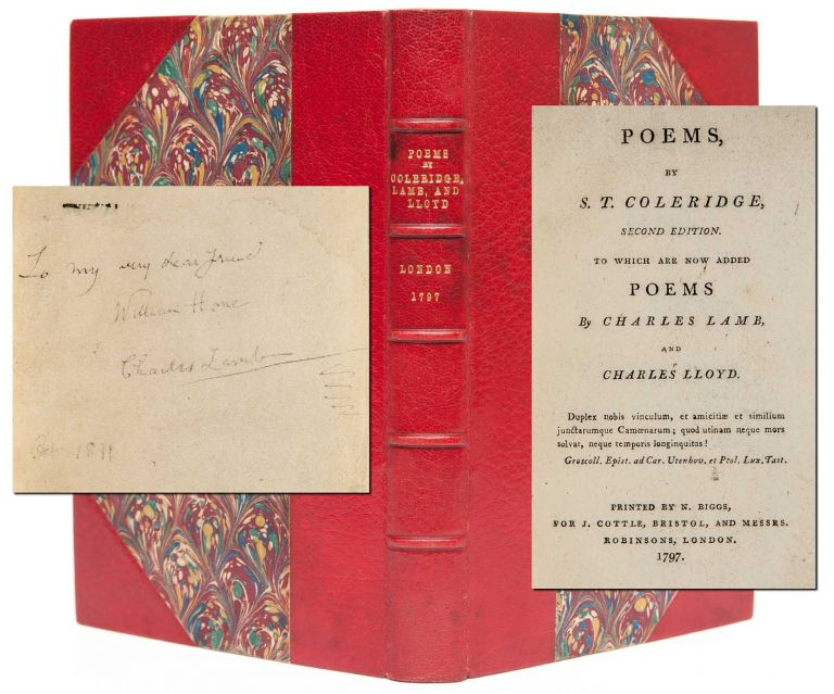 Poems by S. T. Coleridge, Second Edition. To Which are Added Poems by Charles Lamb, and Charles...
