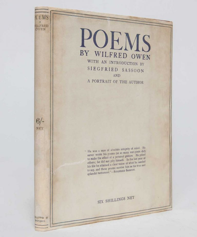 Poems by Wilfred Owen. With an Introduction by Siegfried Sassoon. Wilfred Owen.