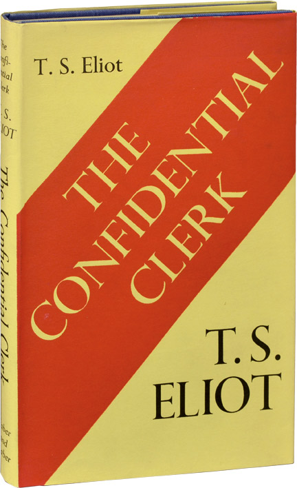 The Confidential Clerk: A Play. T. S. Eliot.
