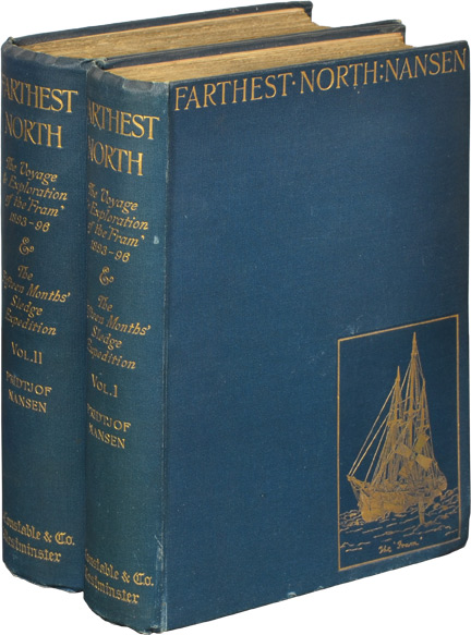 "Farthest North, Being the Record of a Voyage of Exploration of the Ship ""Fram,"" 1893-96, and of a Fifteen Months' Sleigh Journey. Fridtjof Nansen."