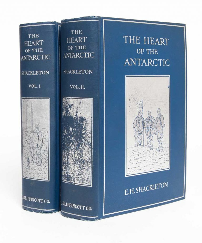 The Heart of the Antarctic; Being the Story of the British Antarctic Expedition, 1907-1909. E. H. Shackleton, Hugh Robert Mill, intro.