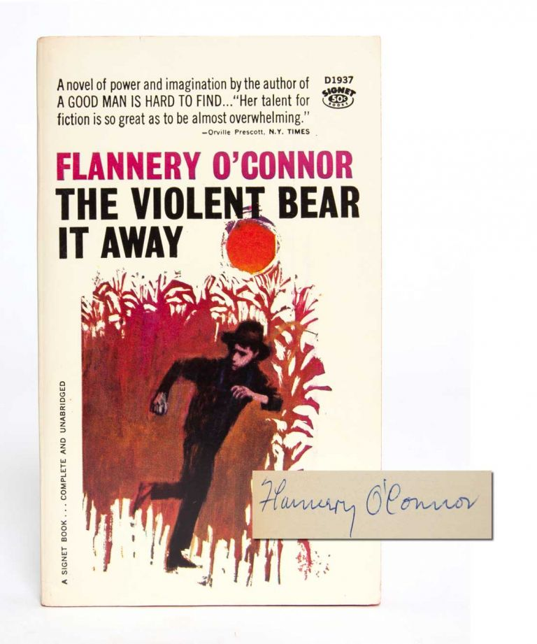 The Violent Bear It Away (Signed association copy). Flannery O'Connor.