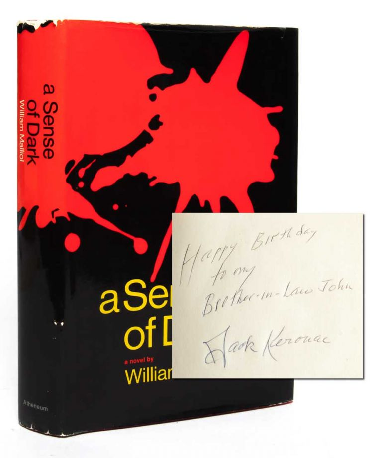 A Sense of Dark (Inscribed by Kerouac). Kerouac, William Malliol.