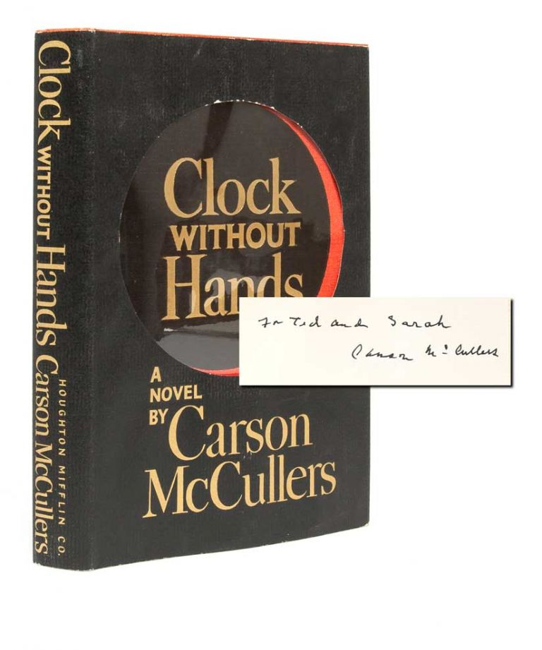 Clock Without Hands (Inscribed and Accompanied by a Signed Contract). Carson McCullers.