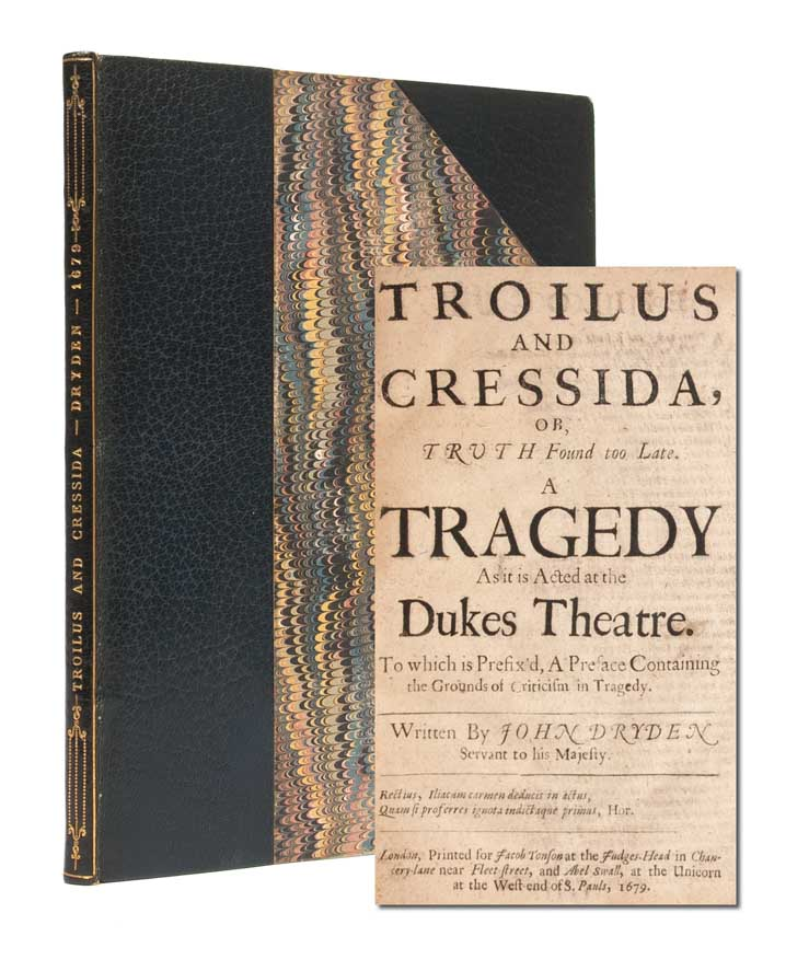 Troilus and Cressida, Or, Truth found too Late. A Tragedy As it is Acted at the Dukes Theatre. To...
