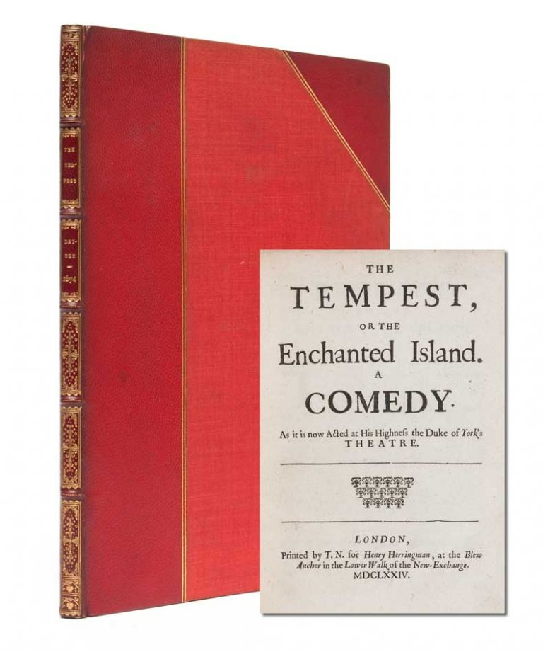 Tempest. Or the Enchanted Island. A Comedy: As It Is Now Acted at His Highness the Duke of York's Theatre. William Shakespeare, John Dryden and William Davenant.