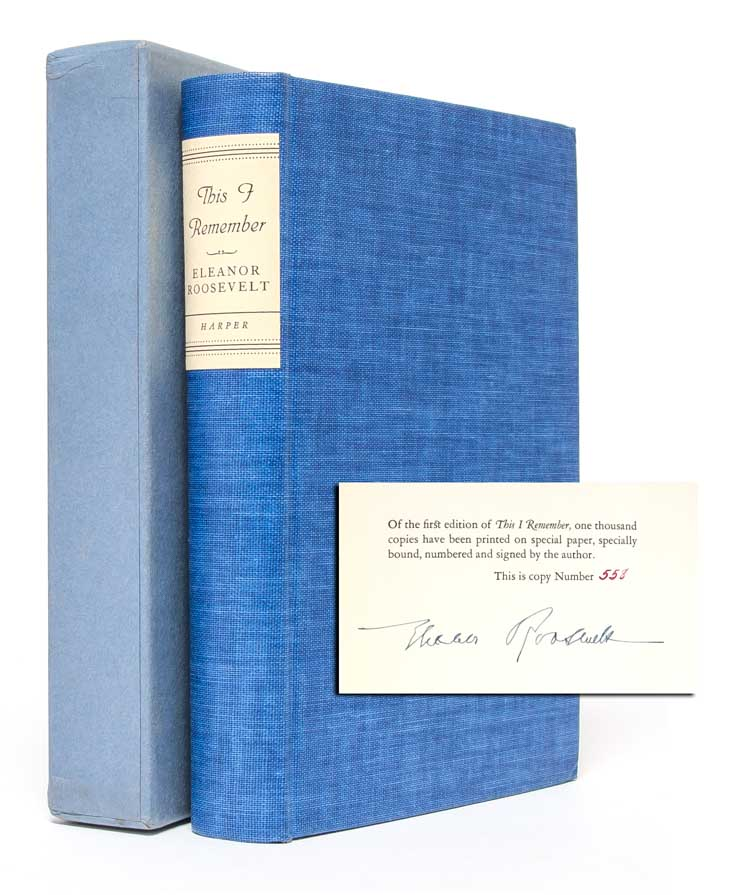 This I Remember (Signed Limited Edition). Eleanor Roosevelt.