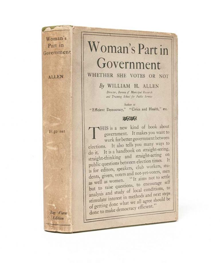 Woman's Part in Government, Whether She Votes or Not