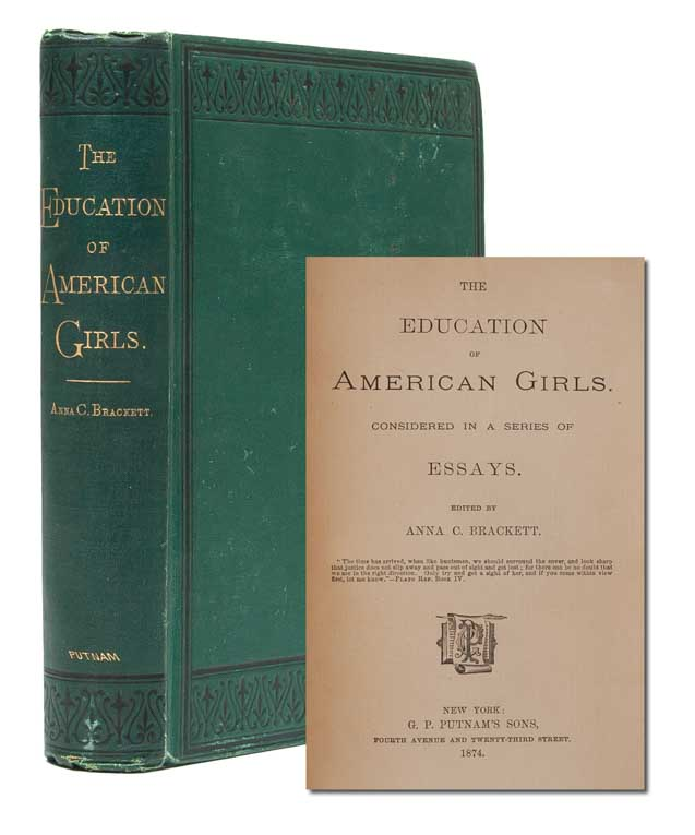 The Education of American Girls, Considered in a Series of Essays