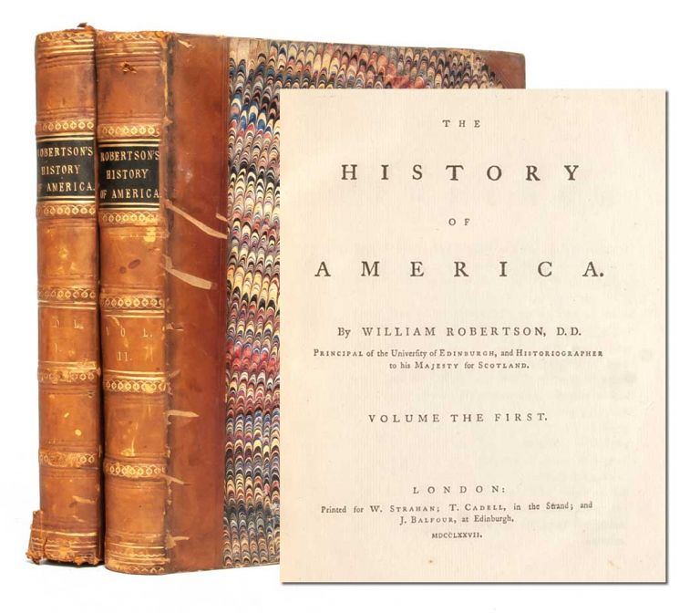 The History of America. [Two volumes]. William Robertson.