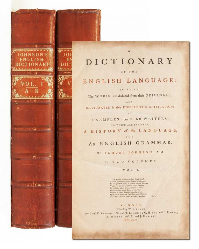 A Dictionary of the English Language (in two volumes). Samuel Johnson.