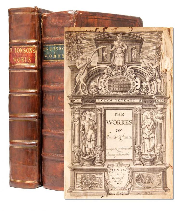 The Workes of Benjamin Jonson. [together with] The Workes of Benjamin Jonson. The second Volume…. Ben Jonson.