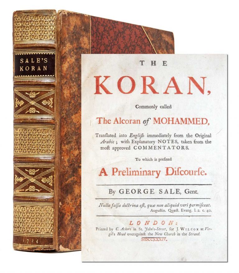 The Koran, Commonly called The Alcoran of Mohammed. George Sale.