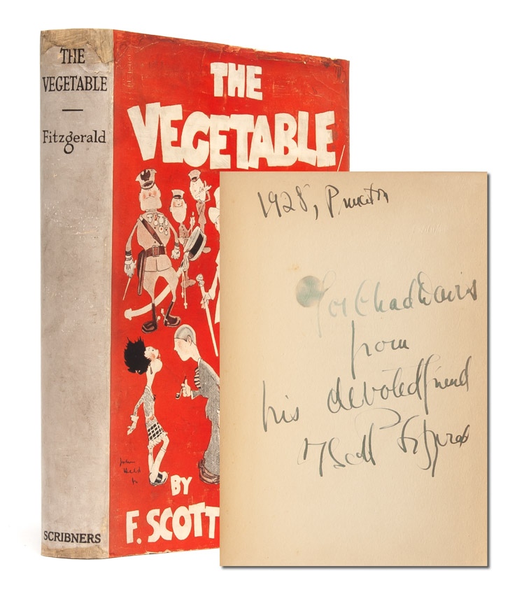 The Vegetable (Inscribed First Edition). F. Scott Fitzgerald.
