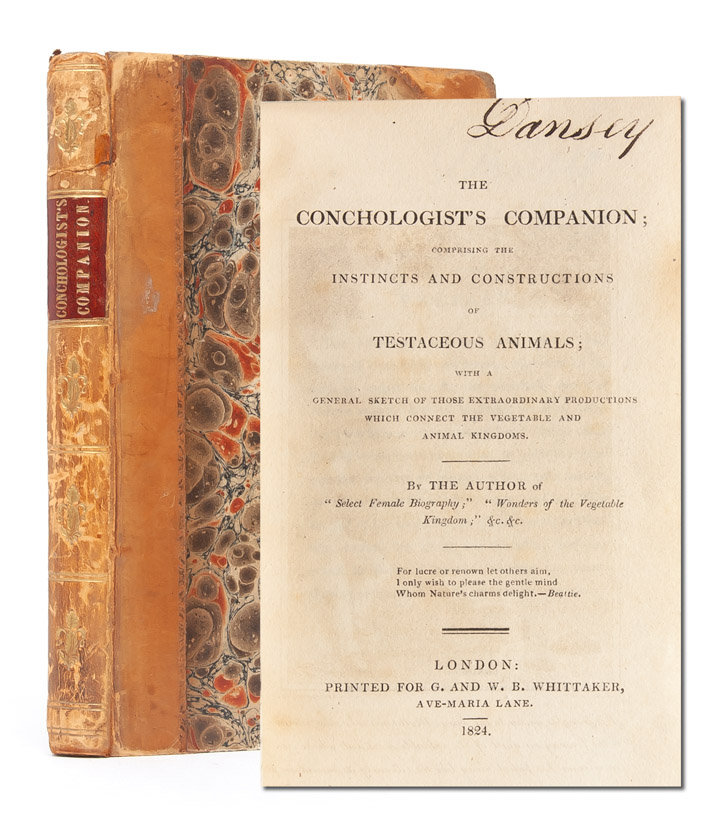 The Conchologist's Companion; comprising the instincts and constructions of testaceous animals. Mary Roberts, Wonders of the Vegetable Kingdom The Author of Select Female Biography, c.