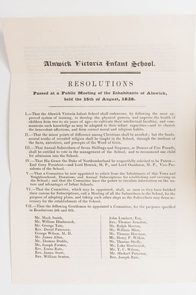 Resolutions Passed at a Public Meeting of the Inhabitants of Alnwick, held the 15th of August, 1838. Education of Children, Alnwick Victoria Infant School.