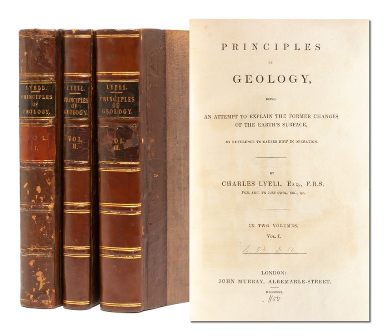 Principles of Geology (3 vols.). Charles Lyell.
