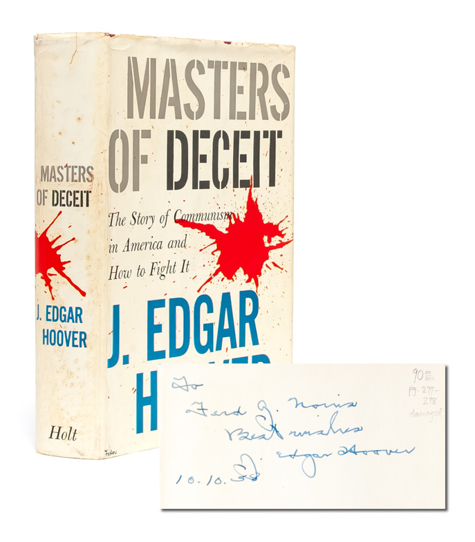 Masters of Deceit (Inscribed). J. Edgar Hoover.