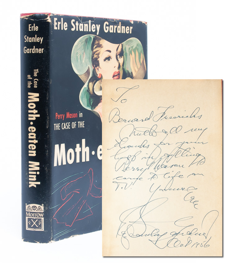 Perry Mason in the Case of the Moth-eaten Mink (Presentation copy). Erle Stanley Gardner.