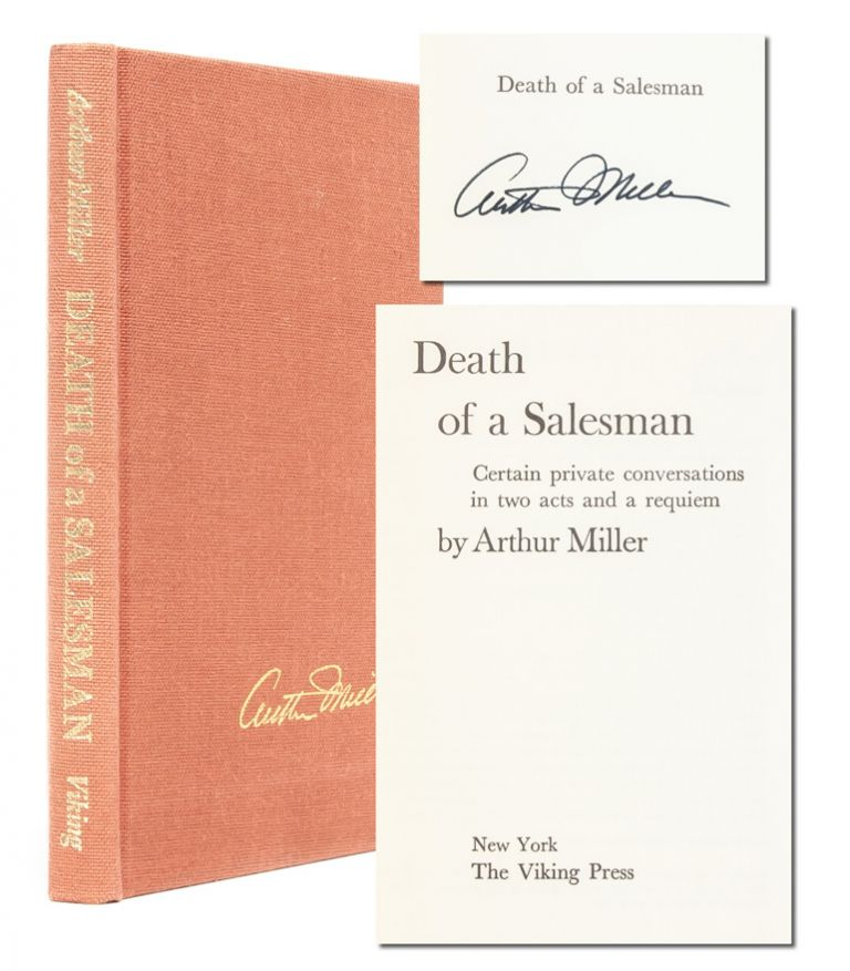 Death of a Salesman (Signed Ltd. Edition). Arthur Miller.