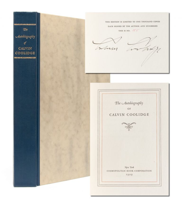 The Autobiography of Calvin Coolidge (Signed Ltd. Edition). Calvin Coolidge.