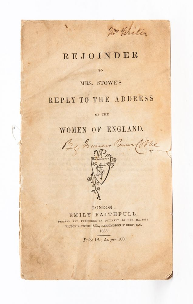 Rejoinder to Mrs. Stowe's Reply to the Address of the Women of England. Frances Power Cobbe.