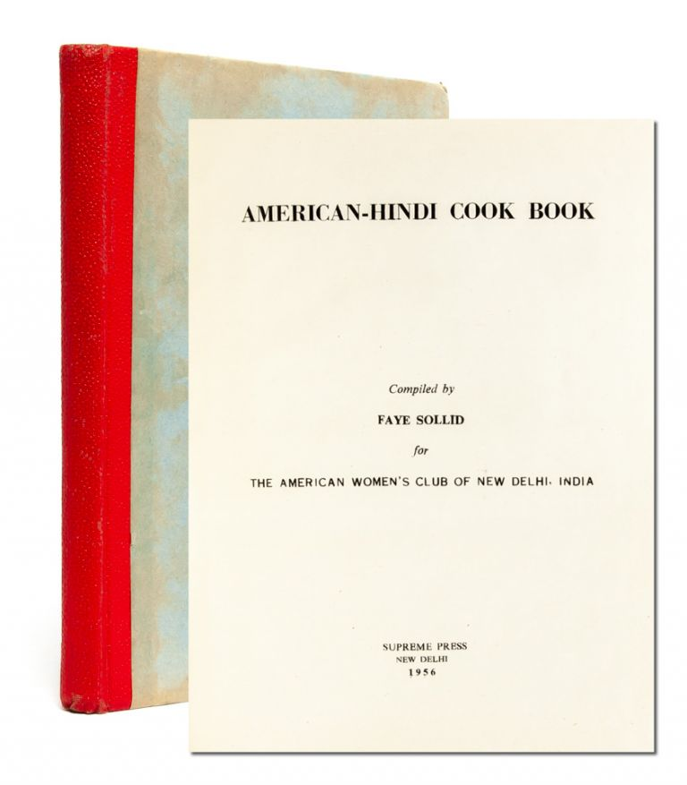 American Hindi Cook Book for the American Women's Club of New Delhi, India
