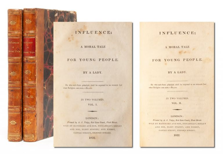 Influence: A Moral Tale for Young People (in 2 vols). Charlotte Anley, A Lady.