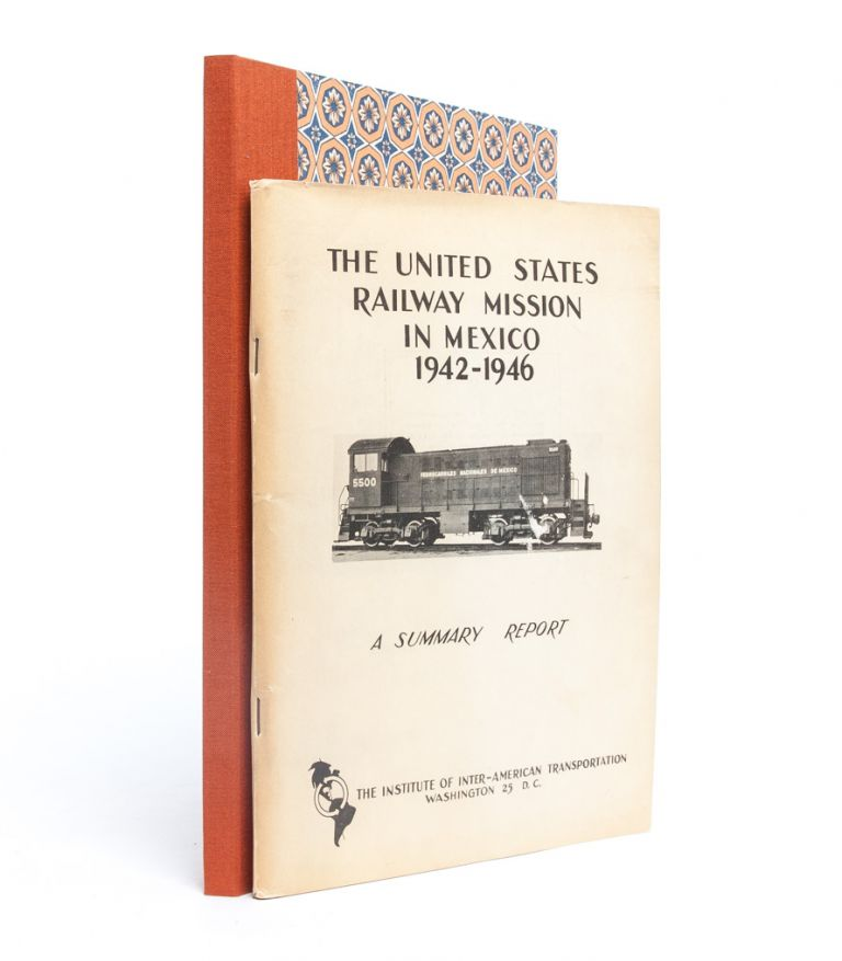 [Atlas Shrugged] The United States Railway Mission in Mexico, 1942-1946. Ayn Rand, Fred E. Linder.