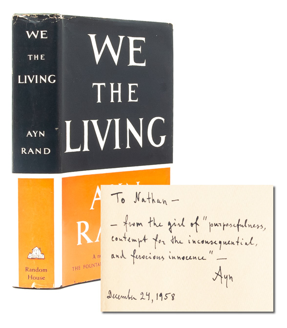 We the Living (Presentation Copy). Ayn Rand.