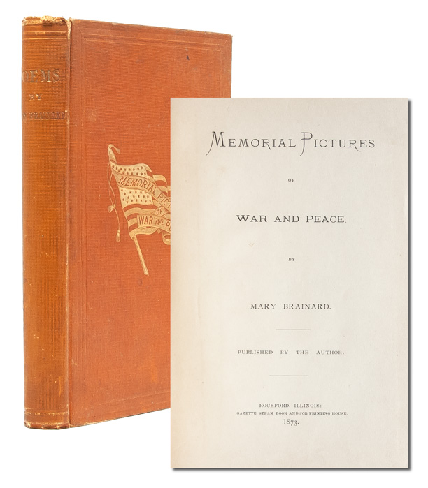 Memorial Pictures of War and Peace. Mary Brainard.