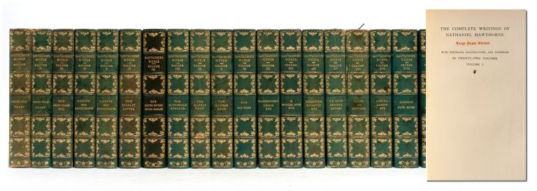 The Complete Writings of Nathaniel Hawthorne (22 vols.). Nathaniel Hawthorne.