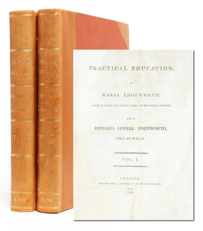 Practical Education (in 2 vols.). Maria Edgeworth.