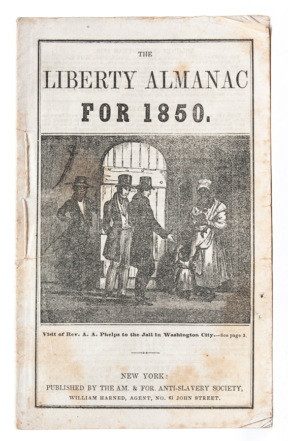 The Liberty Almanac for 1850. Abolition, Liberty Party.