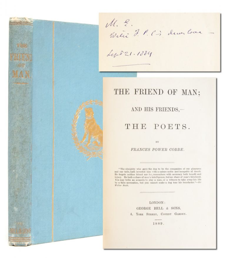 The Friend of Man; And his Friends the Poets (Presentation Copy