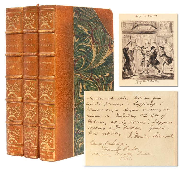Jack Sheppard. A Romance (in 3 vols.) [with original Cruikshank illustration and ALS from the author