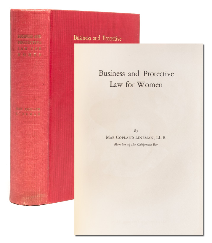 Business and Protective Law for Women. Mab Copland Lineman.